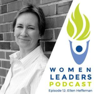 Ellen Heffernan - Women Leaders Podcast